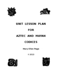 Unit Plan for Study of Aztec and Mayan Codices