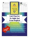Unit Plan for To Night Owl From Dogfish by Holly Goldberg Sloan and Meg Wolitzer