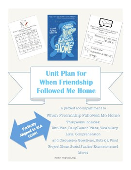 Unit Plan for When Friendship Followed Me Home by Paul Griffin