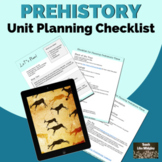 Unit Planning Checklist for Prehistory (Ancient Civilizations)