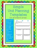 Unit Planning Templates (for all subject areas): simple and easy!