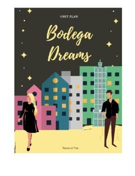 Unit Plans for Bodega Dreams