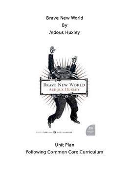 Unit Preparation for Aldous Huxley's Brave New World