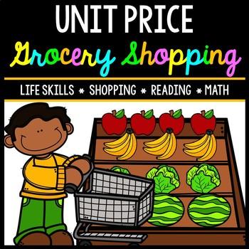 Unit Price - Grocery Shopping - Life Skills - Money - Math - Real World - Budget