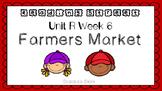 Unit R Week 6 PowerPoint. Farmer's Market. Reading Street. First Grade.