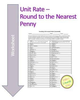 Unit Rate - 50 Practice problems that require rounding to the Nearest Penny