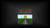 Unit Rate: A Special Type of Ratio