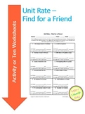 Unit Rate - Find Rate for a Friend - Fun Activity or TEN worksheets