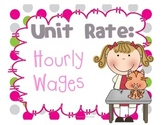 Unit Rate: Hourly Wages
