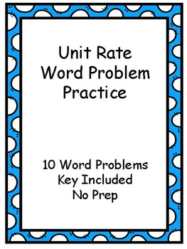 Unit Rate Practice - Word Problems - Key Included - No Prep