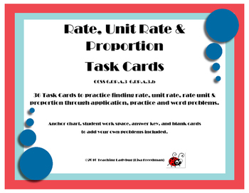 Unit Rate & Proportion Task Cards  6.RP.A.3 & 6.RP.A.3.b