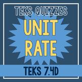 Unit Rate Quiz (TEKS 7.4D)