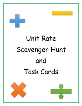 Unit Rate Scavenger Hunt and Task Cards
