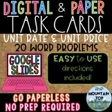 DIGITAL and PAPER Task Cards--Unit Rate and Unit Price--GOOGLE SLIDES