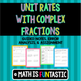 Unit Rate with Complex Fractions - Guided Notes, Error Ana