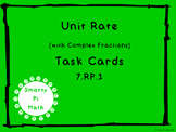 Unit Rate with Complex Fractions Task Cards 7.RP.1