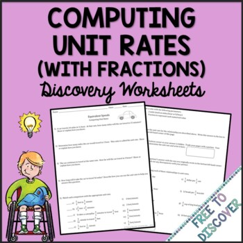 Unit Rates (with Fractions) Discovery Worksheet