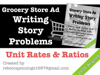 Unit Rates: Grocery Store Ads: Writing Story Problems
