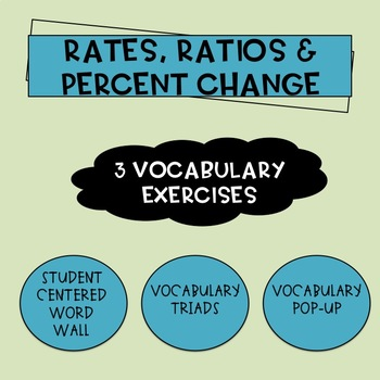 Unit-Rates, Ratios and Percent Change Vocabulary Activities