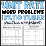 Unit Rates - Using a Ratio Table (Word Problems) Practice   Practice or Homework