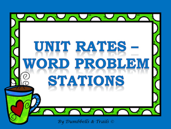 Unit Rates - Word Problems Stations