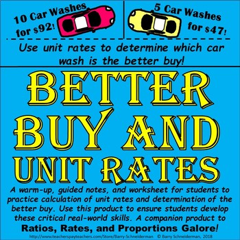 Unit Rates and Better Buy / Better Deal Practice (warmup, notes page,  worksheet)