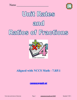 Unit Rates and Ratios of Fractions - 7.RP.1