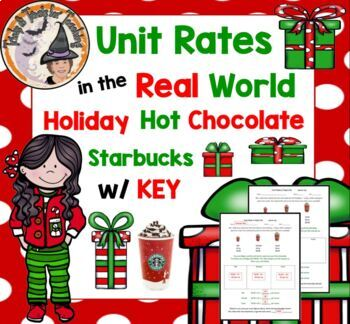 Unit Rates in Real Life Christmas Holiday Hot Chocolate Starbucks Rate with KEY