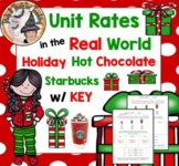 Unit Rates in Real World Life Christmas Holiday Hot Chocol