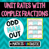 Unit Rates with Complex Fractions - Odd Man Out