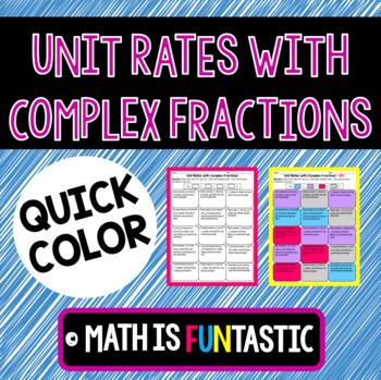 Unit Rates with Complex Fractions Quick Color