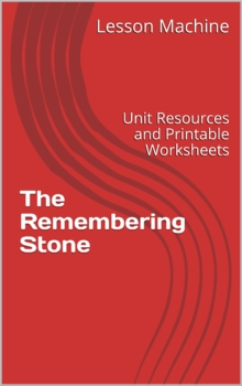 Unit Study Guide for The Remembering Stone, by Barbara Timberlake Russell