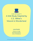 Unit Study: Vincent in Wonderland by C.E. White