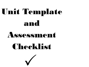 Unit Template with Assessment Checklist