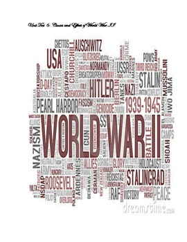 Unit Test- Causes and Effects of World War Two