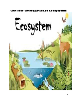 Unit Test- Introduction to Ecosystems