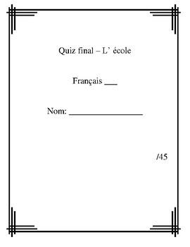 French School Unit Test/Worksheets - L'école