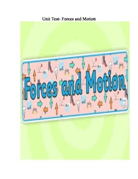 Unit Test- Motion and Forces