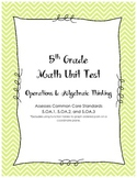 Unit Test - Operations & Algebraic Thinking 5th Grade