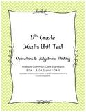 Unit Test - Operations & Algebraic Thinking 5th Grade