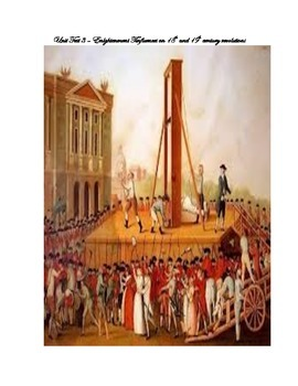 Unit Test- The Enlightenment and its Influence on Revolutions