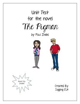 Unit Test for the novel The Pigman by Paul Zindel