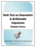 Unit Test on Arithmetic and Geometric Sequences