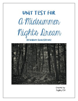 Unit Test with Answer Key for A Midsummer Night's Dream by William Shakespeare