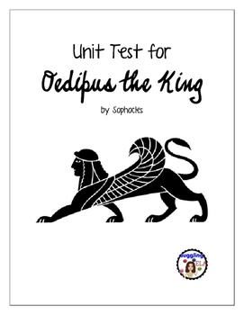 Unit Test with Answer Key for Oedipus the King by Sophocles
