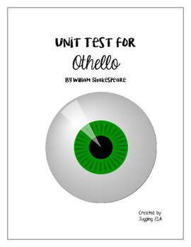 Unit Test with Answer Key for the play Othello by William Shakespeare
