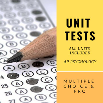Unit Test Bundle (Multiple Choice/FRQ) | AP Psychology *Editable