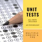 Unit Test Bundle (Multiple Choice/FRQ) | AP Psychology *Editable