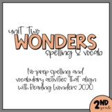Unit Two Second Grade Wonders 2020 Word Work - Vocab and D