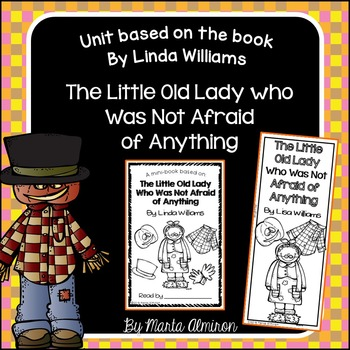 Unit based on The Little Old Lady Who Was Not Afraid Of Anything By L. Williams